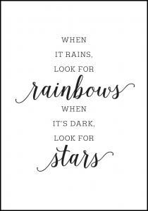 When it rains, look for rainbows Juliste