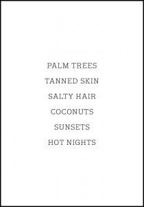 Palm trees - Tanned skin - Salty Hair Juliste