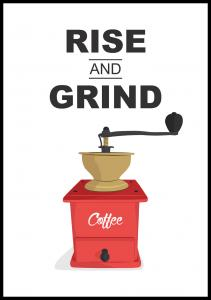 Rise and Grind, Coffee Juliste