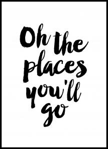 Oh the places you'll go Juliste