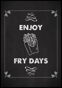 Enjoy fry days Juliste
