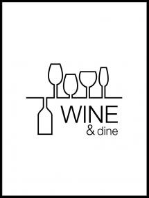 Wine & dine - Valkoinen pohja mustalla painatuksella Juliste