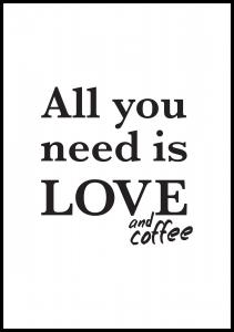 Love and coffee Juliste