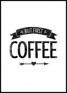 But first coffee Retro Juliste