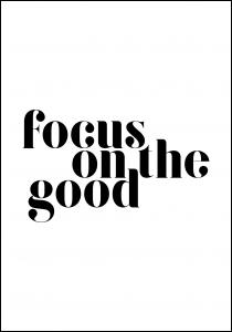 Focus on the good Juliste