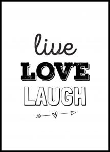Live Love Laugh Juliste