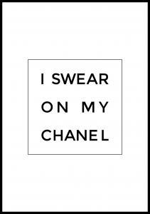 I swear on my chanel Juliste