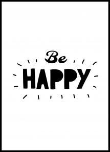 Be Happy Juliste