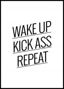 Wake up Kick ass Repeat Juliste