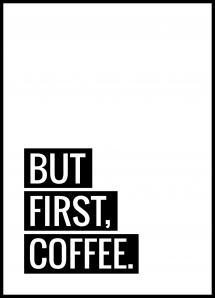 But First Coffee Juliste