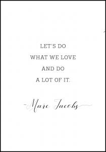 Let's do what we love and do a lot of it Juliste