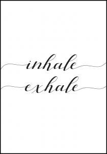 Inhale - Exhale Juliste