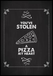 You´ve stolen a pizza Juliste